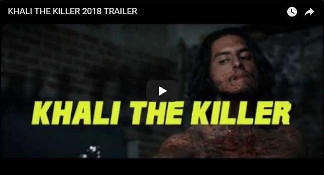 khali the killer trailer