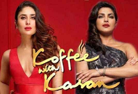 priyanaka chopra and karine kapor come in koffee with karan show season 6