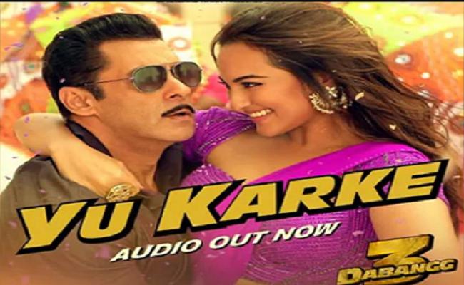 salman khan film dabangg 3 news song yu karke released with sonakshi sinha