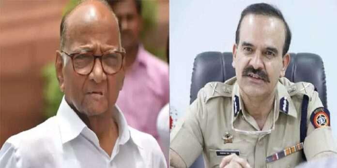 Sushant Singh Case Meeting between Mumbai Police Commissioner Parambir Singh and Sharad Pawar